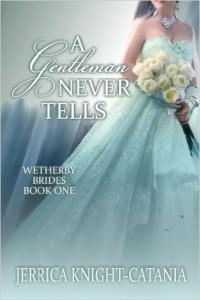 A Gentleman Never Tells