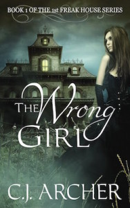 The Wrong Girl from the Freak House Series