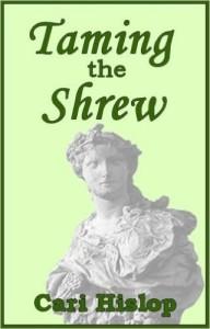 Taming the Shrew
